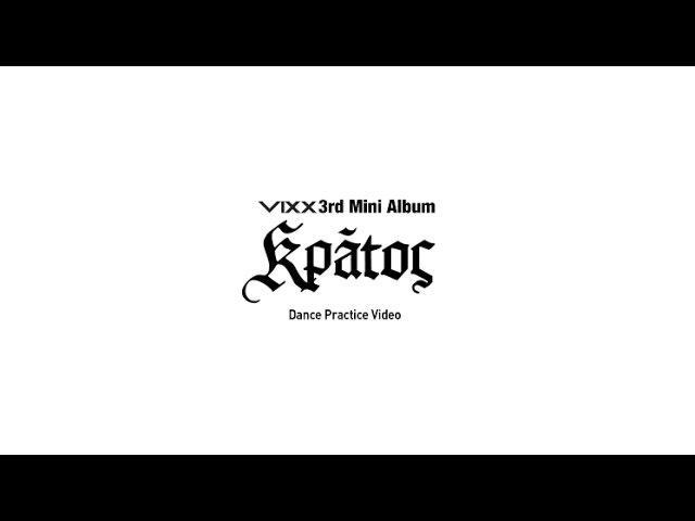 빅스(VIXX) The Closer Dance Practice Video