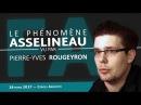 Le phénomène François Asselineau vu par Pierre Yves Rougeyron 1