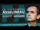 Le phénomène François Asselineau vu par Robert Ménard