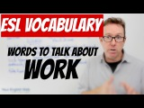 English lesson B2 - Vocabulary related to Work - palabras en ingl