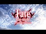 FateStay Night Unlimited Blades Works 2-OP FULL