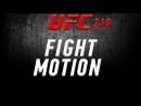 Fight Motion UFC 210