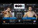 IRON FIGHTERS 3 - ARDA ADAS vs. OLEG DADONOV - ! GREAT FIGHT ! - HIGH CLASS EVENT - Full PRO Fight