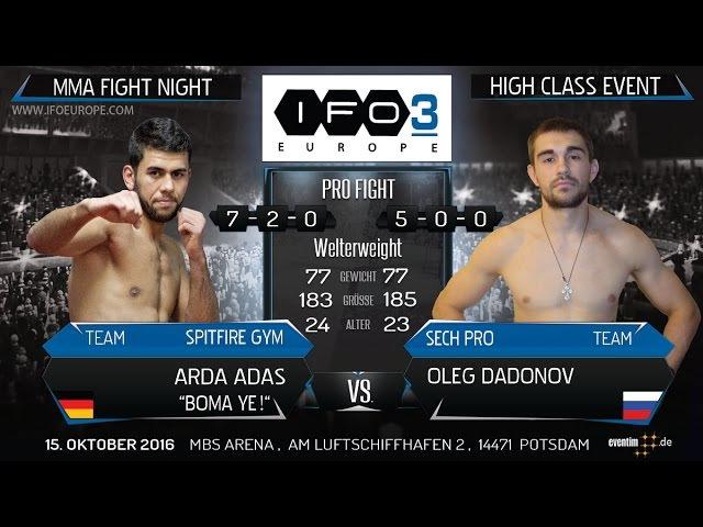 IRON FIGHTERS 3 - ARDA ADAS vs. OLEG DADONOV - ! GREAT FIGHT ! - HIGH CLASS EVENT - Full PRO Fight