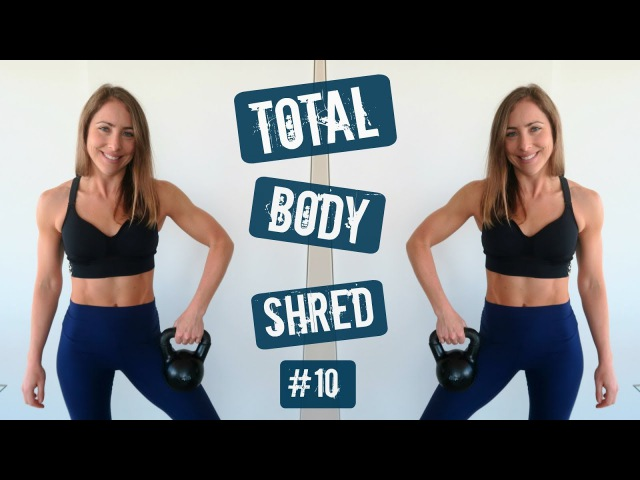 Total Body Shred 10 | GET STRONG BURN FAT | July Patron's Choice