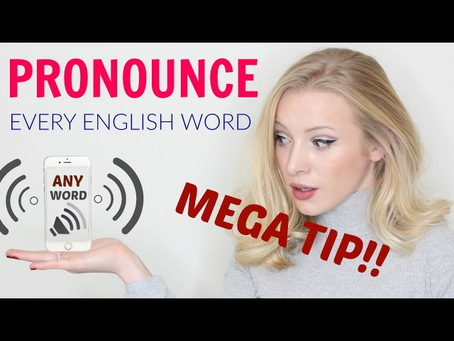 Amazing resource: Learn to pronounce ANY English word!