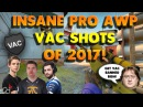 THE BEST PRO AWP VAC SHOTS OF 2017 - CSGO Wallbangs, Flickshots, Collaterals