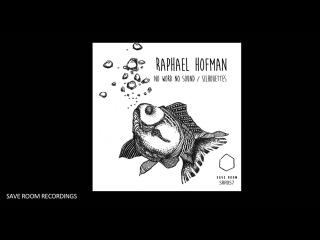 SRR057 - Raphael Hofman - Silhouettes (Original Mix)