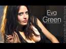 Eva Green Time-Lapse Filmography - Through the years, Before and Now!