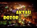 DOZOR. NIGHT GAME. НОЧНОЙ ДОЗОР. ночная поисковая игра. АКТАУ (КАЗАХСТАН) 2017-04-22