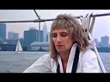 Rod Stewart - Sailing  Род Стюарт - Под парусом