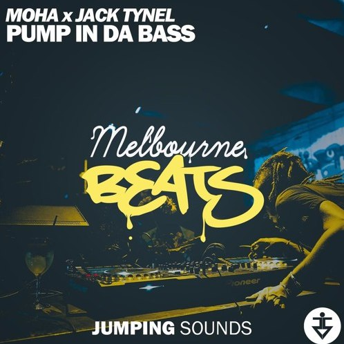 MOHA X Jack Tynel - Pump In Da Bass (Original Mix)