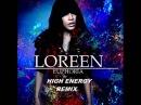 Loreen Master Mix - Euphoria (High Energy)
