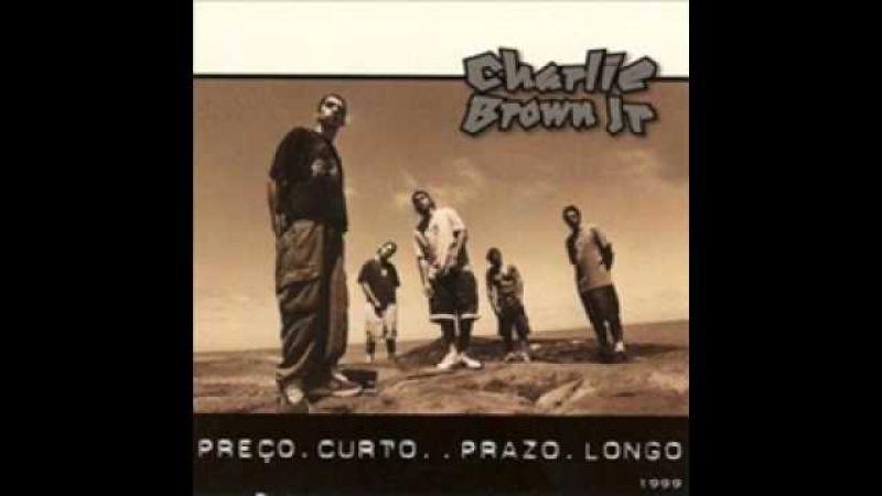 02 Zóio de Lula Preço Curto Prazo Longo Charlie Brown Jr