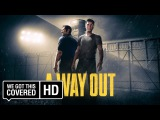 A WAY OUT Official Reveal Trailer [HD]
