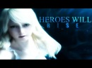 Heroes wil rise - Final Fantasy XV