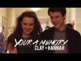 Clay and Hannah Clannah  You are a Memory