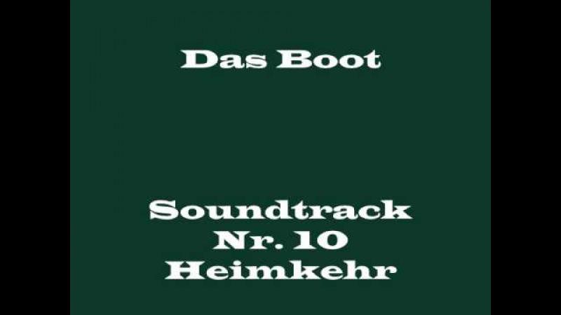 Das Boot Soundtrack 10 - Heimkehr