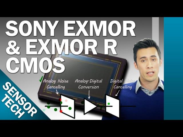 Sony Exmor and Exmor R CMOS Camera Sensors Explained