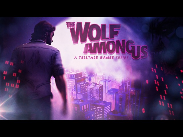 Прекрасный The Wolf Among Us / Fan Trailer (ENG, RUS SUBS)