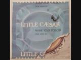 Little Caesar - God's Creation
