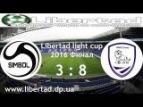 (Libertad light cup 2016 Финал) Simbol 3:8 Днепр-Сити (краткий обзор матча за 14.08.16)