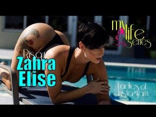 My Life - The story of Zahra Elise
