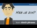 Learn Dutch phrases with Bart de Pau!