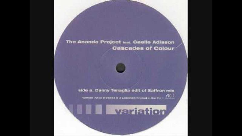 The Ananda Project Cascades Of Colour Danny Tenaglia Edit of Saffron Mix