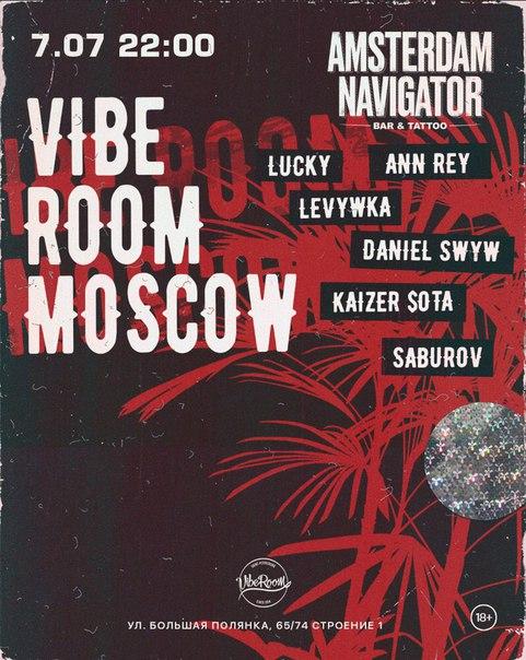 Vibe Room Moscow w/ Saburov, Kaizer $ota, Daniel SWYW, Lucky, Ann Rey