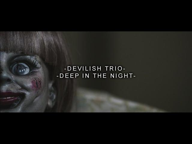 DEVILISH TRIO - DEEP IN THE NIGHT