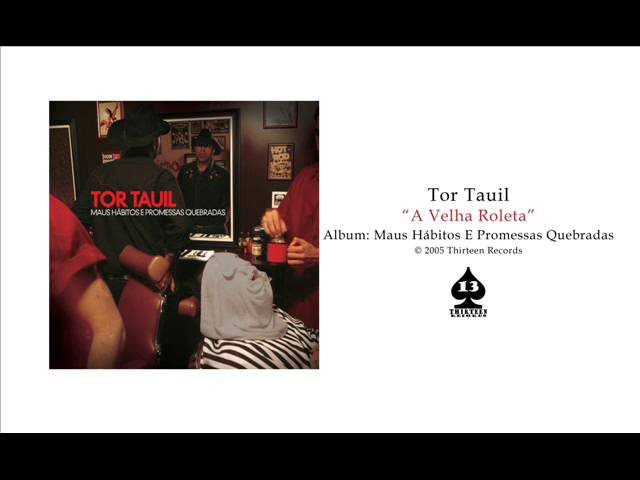 Tor Tauil - A Velha Roleta