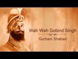 Wah Wah Gobind Singh