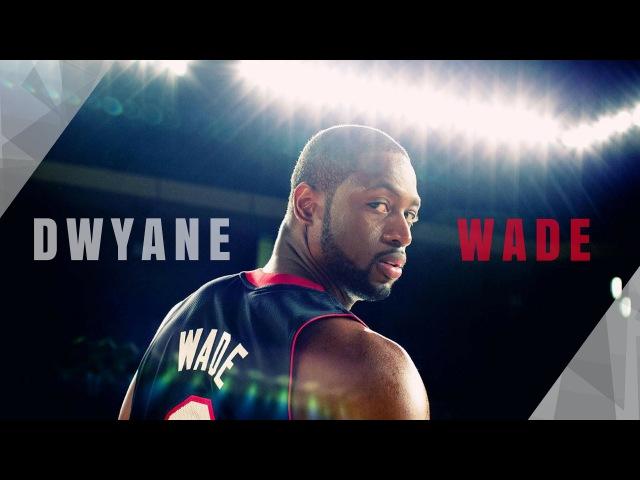 Dwyane Wade - WADE COUNTY ᴴᴰ | mix