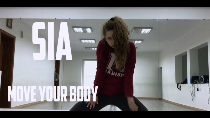 Sia-Move Your Body | Choreography by Igor Kmit