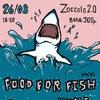 26.08 ● СПБ ● FOOD FOR FISH, PANDA, UNCLE BENS