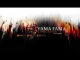 Стрим от Yama Fama
