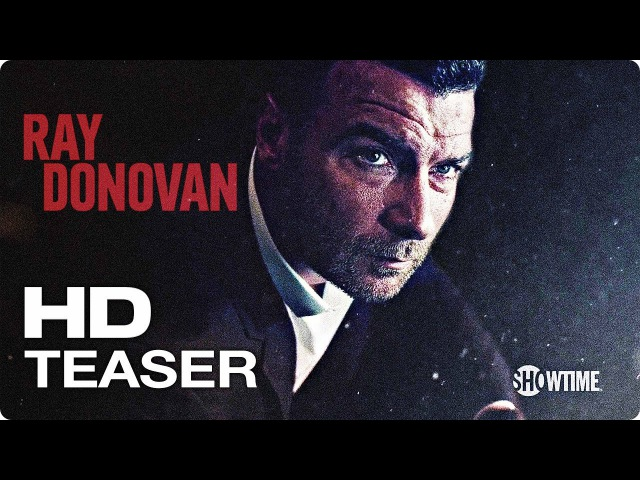 Рэй Донован (5 сезон) — Русский трейлер (2017) [HD] Лив Шрайбер / Red Band | Fresh Кино Трейлеры