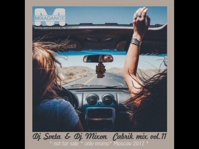 Dj Mixon and Dj Sveta - Cabrik Mix vol 11 (2017)