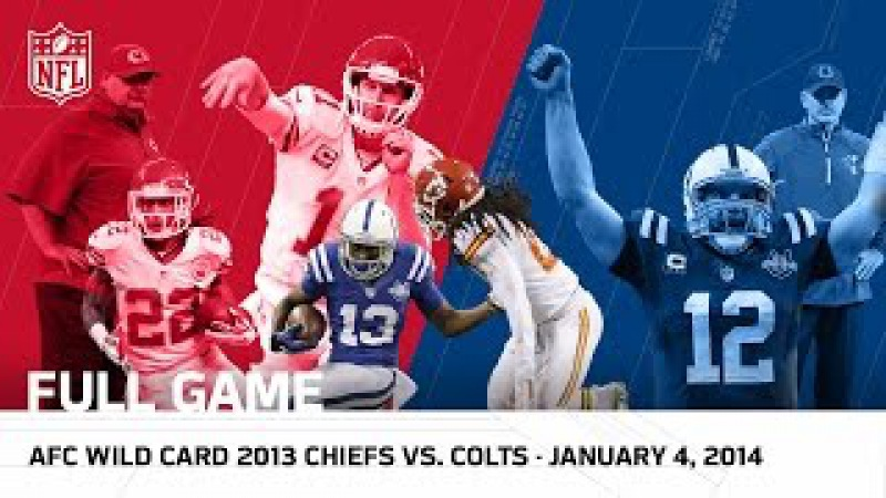 Andrew Luck's Massive Playoff Comeback   Colts vs. Chiefs   2013 AFC Wild Card   NFL Full Game