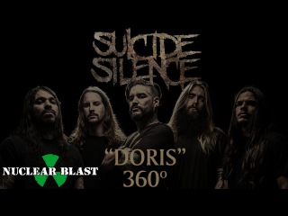SUICIDE SILENCE - Doris (OFFICIAL 360° VIDEO)
