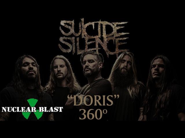 SUICIDE SILENCE - Doris (OFFICIAL 360° VIDEO)