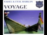 Yahel  Eyal Berkan - Voyage (Tiestos Magikal Remake) (2000)