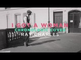 Ray Charles - I Got a Woman Chronologic cover