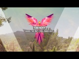 TOM NOVY - Dance The Way I Feel (Radio Edit) - WORLD PREMIERE