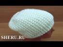 Теплая шапка спицами Урок 171