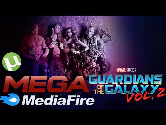 DESCARGAR GUARDIANES DE LA GALAXIA VOL 2 MEGA MEDIAFIRE UTORRENT