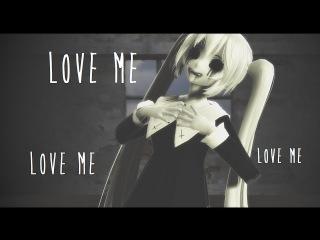 ╟MMD╢Love Me, Love Me, Love Me [Motion DL]