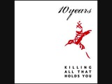 10 Years - Killing All That Holds You (2004) FULL ALBUM