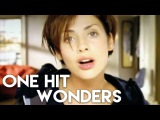 TOP 30 ONE HIT WONDERS OF THE 1990S